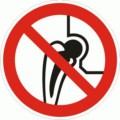 Symbolschild, Verbot für Personen mit Metallimplantaten nach BGV