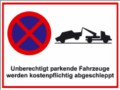 Hinweisschild, Unberechtigte parkende Fahrzeuge...