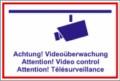 Textschild, Achtung! Videoüberwachung
