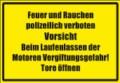 Textschild, Feuer und Rauchen Polizeilich verboten...
