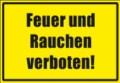 Textschild, Feuer und Rauchen verboten!