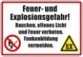 Textschild, Feuer- und Explosionsgefahr...